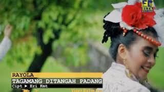 Gambar cover Rayola - Tagamang Datangah Padang [Lagu Minang Official Video]