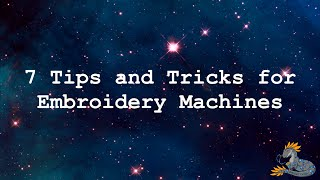 7 Tips and Tricks for Embroidery Machines