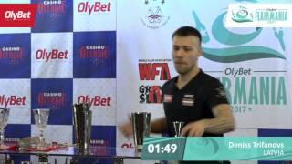 Deniss Trifanovs OlyBet Flair Mania 2017