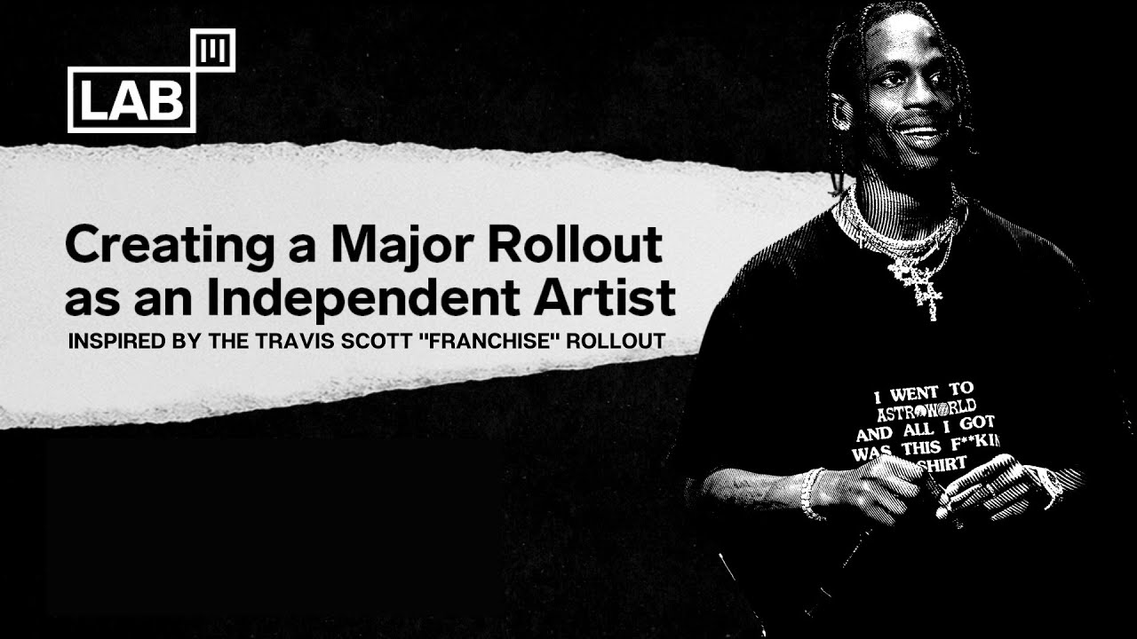 How to build a Marketing Rollout Like Travis Scott