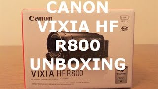 CANON VIXIA  HF R800 - Unboxing/Review - Test Video