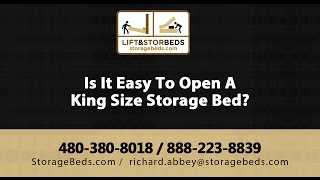 Is It Easy To Open A King Size Storage Bed? Lift & Stor Beds