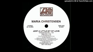 Maria Christensen~Just A Little Bit Of Love [Extended Club Mix]