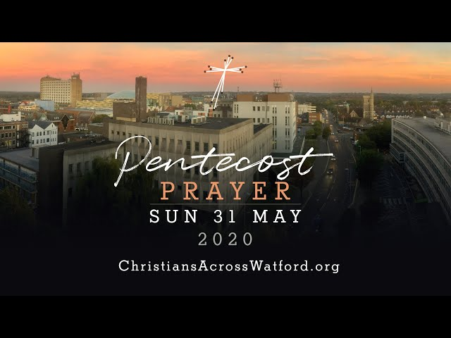 Pentecost Prayer, 31st May 2020