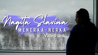 Nagita Slavina - Menerka Nerka (official lyric video)