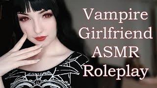 Vampire Girlfriend ASMR Roleplay