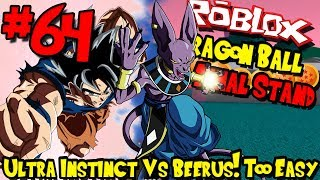 ULTRA INSTINCT VS BEERUS! JUST TOO EASY! | Roblox: Dragon Ball Final Stand - Episode 64