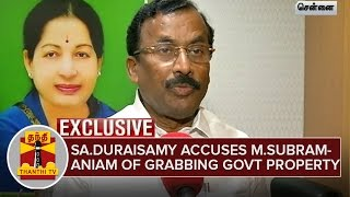 Saidai. Duraisamy accuses Ma.Subramaniam of Grabbing Govt Property | Exlusive | Thanthi Tv