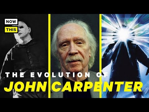 The Evolution of John Carpenter  NowThis Nerd