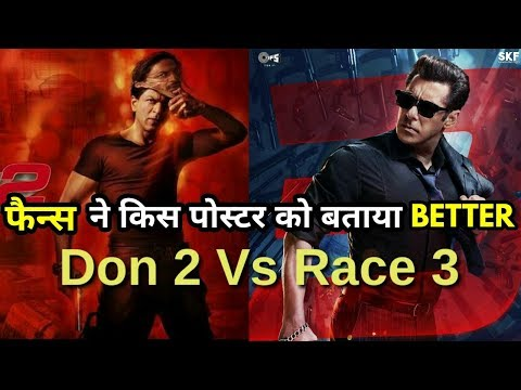Which is better poster according to Fans. Don2 or Race 3?