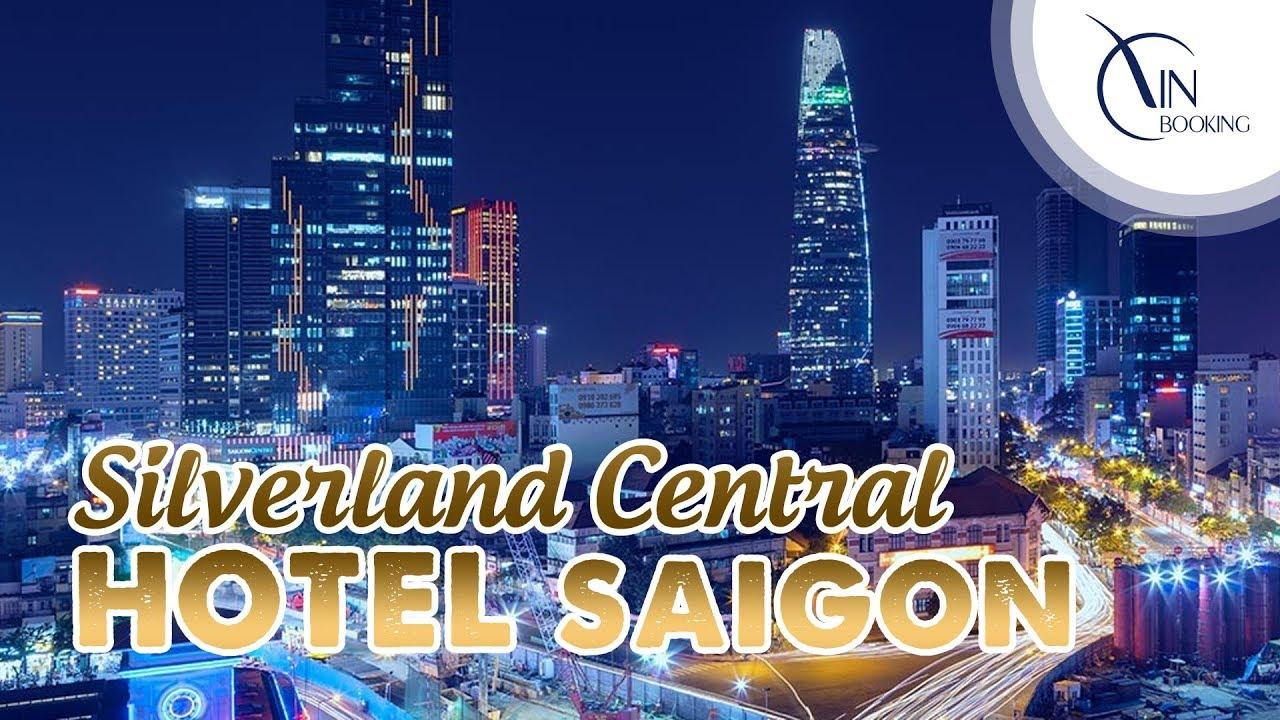 Vietnam Booking | TVC Giới thiệu Khách sạn Silverland Central Hotel Hồ Chí Minh