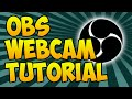 How To Add Facecam To OBS (2016) - OBS Facecam Tutorial