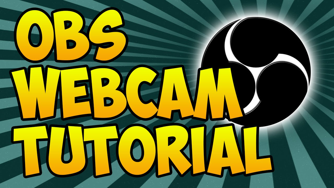How To Add Facecam To Obs 2016 Obs Facecam Tutorial Youtube