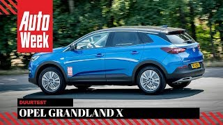 Opel Grandland X - Welkom AutoWeek duurtest