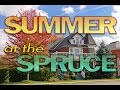 Summer at The Blue Spruce B&B