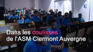 DOCUMENT FRANCE 3. Dans les coulisses de l'ASM Clermont Auvergne