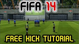 "FIFA 14 Free Kick Tutorial - ""Score Everytime!"" - Two Techniques"