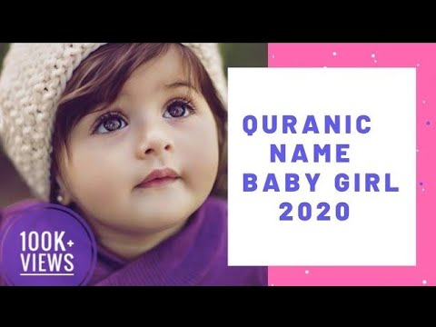 Top Quranic Names Of Baby Girls With Meaning | Trending Muslim Baby Girl Names With Meaning 2020