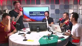 Resenha, Futebol e Humor - 29/04/2019