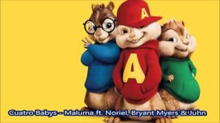 Cuatro Babys  Maluma Ft  Noriel, Bryant Myers & Juhn - Alvin Y Las Ardillas
