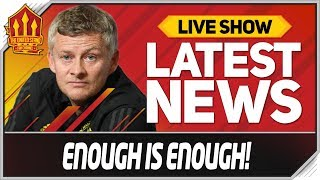 Solskjaer Must Do More! Man Utd News Now