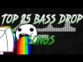 Top 25 Bass drop songs