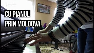 Cu pianul prin Moldova