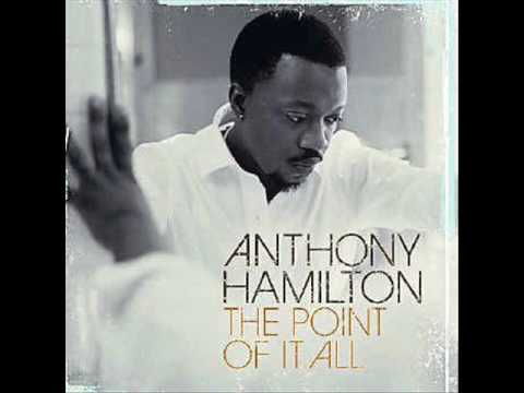 Anthony Hamilton- Hard To Breathe