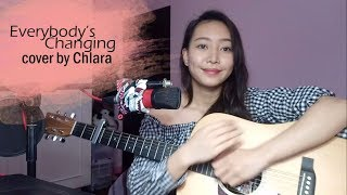 Everybody's Changing - Keane Cover by Chlara