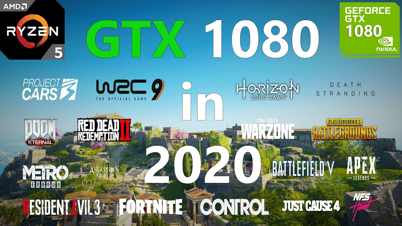 Download GTX 1080 Test in 20 Games in 2020