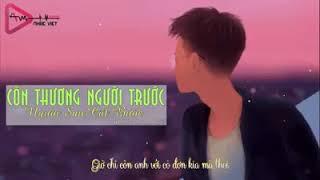 Nhạc Rap Việt Hay - Còn Thương Người Trước Người Sau Cất Bước