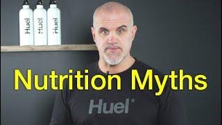 Nutrition Myths - Huel Nutrition