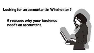 Winchester Accountants - 5 Reasons Why Your Business Needs An Accountant Today