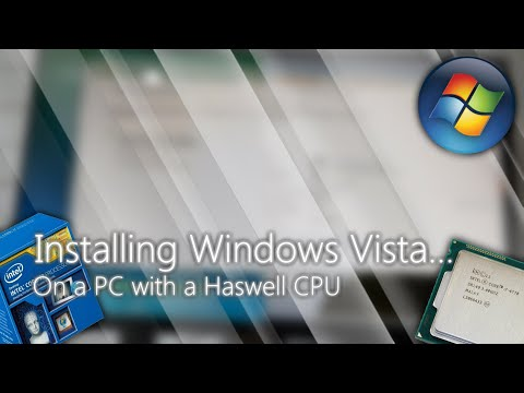 Windows Vista On A PC With A Haswell CPU