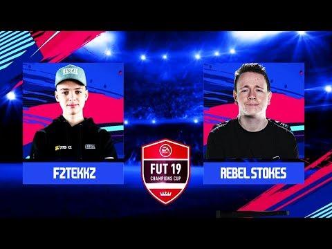 F2TEKKZ VS REBEL STOKES! FUT 19 CHAMPIONS CUP MARCH!