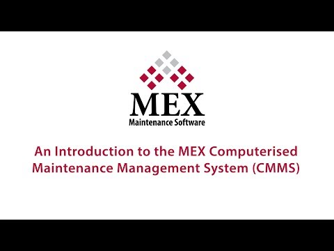 An introduction to the MEX Computerised Maintenance Management System (CMMS)