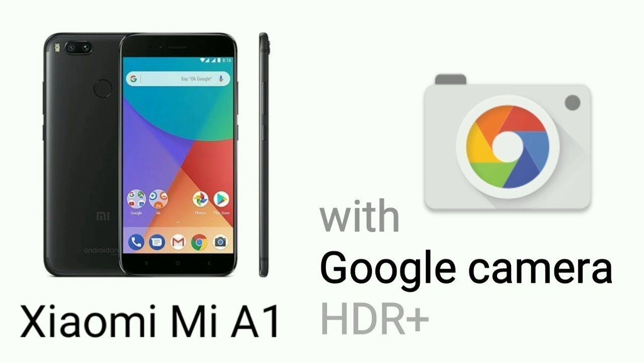 Mi A1 Enable Google Camera HDR+ | EIS | Front Portrait | without Root and  Comparison