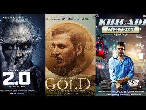 Akshay Kumar Upcoming Movies 2018