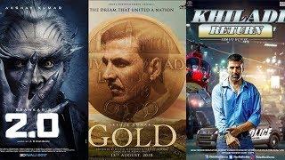 Akshay Kumar Upcoming Movies 2018