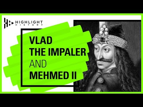 Vlad The Impaler And Mehmed II