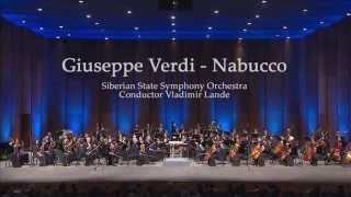 Giuseppe Verdi - overture Nabucco | Siberian State Symphony Orchestra - Conductor - Vladimir Lande