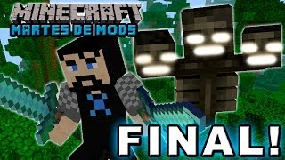 LUCHANDO CONTRA EL WITHER! - Martes de Mods FINAL!