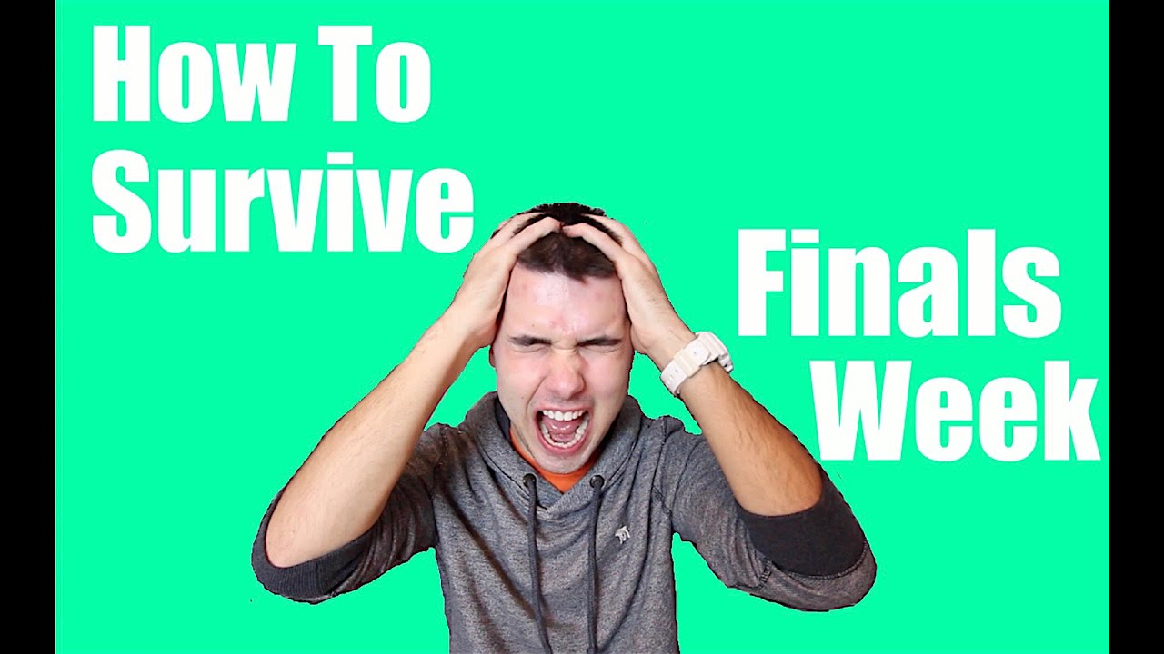 how to survive college finals week how to survive college finals week