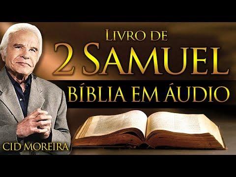A Bíblia Narrada Por Cid Moreira: 2 SAMUEL 1 Ao 24 (Completo)