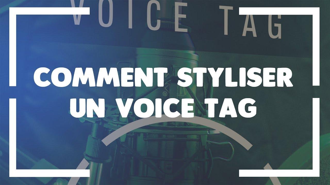 COMMENT STYLISER UN VOICE TAG * [Tutoriel FL-Studio]