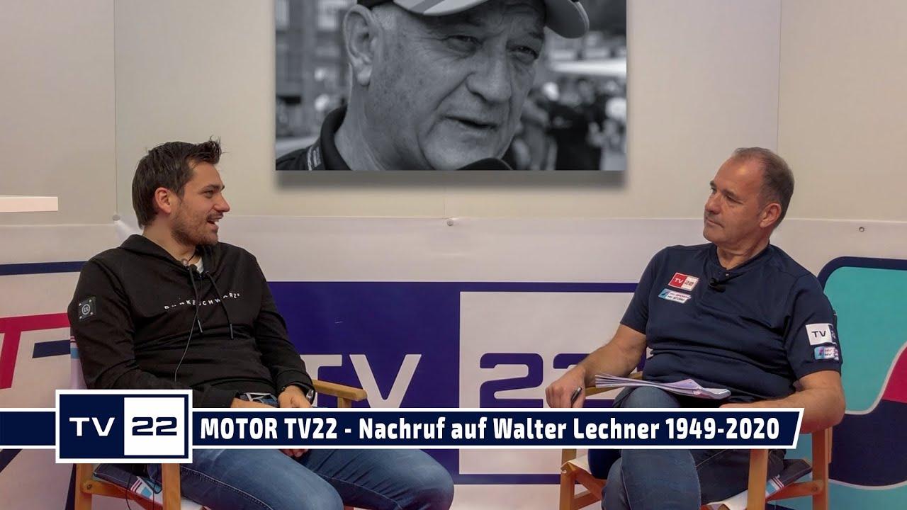 MOTOR TV22: Nachruf auf Walter Lechner 1949-2020