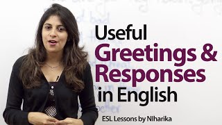 Useful English greetings and responses -- Free English Lesson thumbnail