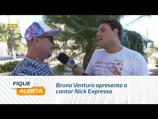 'Sextou' no Fique Alerta: Bruno Ventura apresenta o cantor Nick Expresso