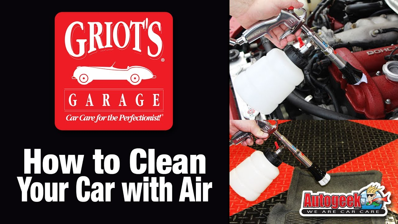 Clean Your Car With Air Griot S Garage Air Pulse