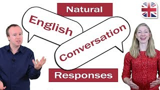 4 Tips for Natural English Conversation Responses - Improve English Speaking